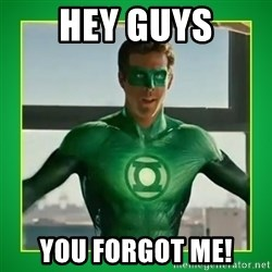 Green Lantern - Hey guys you forgot me!