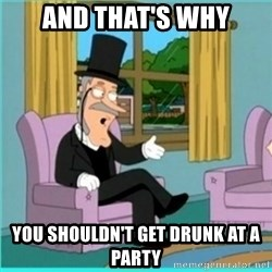 buzz killington - and that's why you shouldn't get drunk at a party