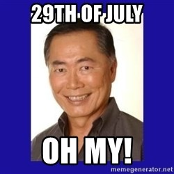 George Takei - 29th of July Oh My!