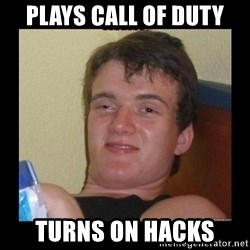 Weed Guy Walter - PLAYS CALL OF DUTY TURNS ON HACKS