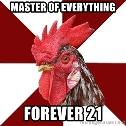 Roleplaying Rooster - Master of Everything Forever 21