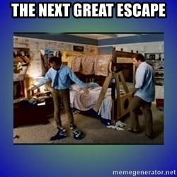 There's so much more room - the next great escape