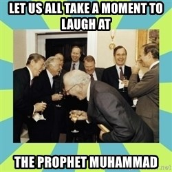 reagan white house laughing - LET US ALL TAKE A MOMENT TO LAUGH AT THE PROPHET MUHAMMAD