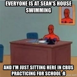 60s spiderman behind desk - Everyone is at Sean's house swimming And I'm just sitting here in Cbus practicing for school :b