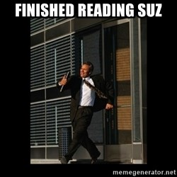 HaHa! Time for X ! - Finished reading SuZ