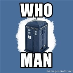 Dr Who - Who Man