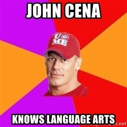 Hypocritical John Cena - JOHN CENA KNOWS LANGUAGE ARTS
