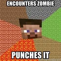 Minecraft Steve - encounters zombie punches it