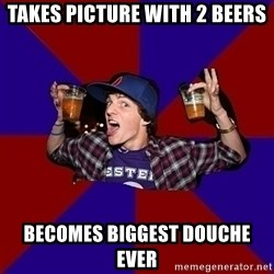 Sunny Student - Takes picture with 2 beers Becomes biggest douche ever