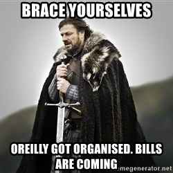 ned stark as the doctor - brace yourselves oreilly got organised. bills are coming