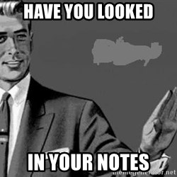 Correction Man  - Have you looked in your notes