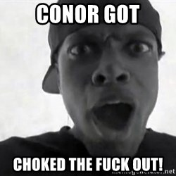 Chris TUcker - Conor Got choked the fuck out!