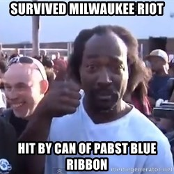 charles ramsey 3 - Survived milwaukee riot Hit by can of pabst blue ribbon