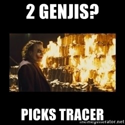 Joker's Message - 2 Genjis? Picks Tracer