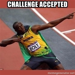 USAIN BOLT POINTING - CHALLENGE ACCEPTED