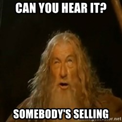 Gandalf You Shall Not Pass - can you hear it? somebody's selling