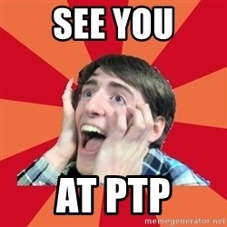 Super Excited - see you at ptp