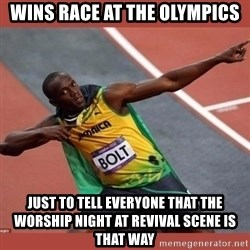USAIN BOLT POINTING - wins race at the olympics just to tell everyone that the worship night at revival scene is that way