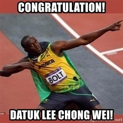 USAIN BOLT POINTING - Congratulation! Datuk Lee Chong Wei!