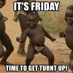 Success African Kid - It's Friday Time to get turnt up!