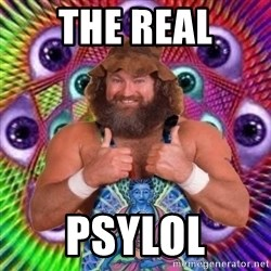 PSYLOL - the real psylol
