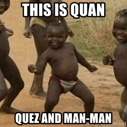 Success African Kid - This is quan Quez and man-man