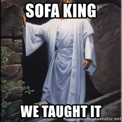 Hell Yeah Jesus - sofa king we taught it