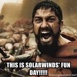 300 -  this is solarwinds' fun day!!!!!