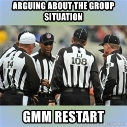 NFL Ref Meeting - Arguing about the group situation GMM Restart