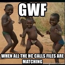 Dancing black kid - GWF when all the HC calls files are matching