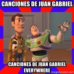 Everywhere - Canciones de juan gabriel Canciones de juan gabriel everywhere