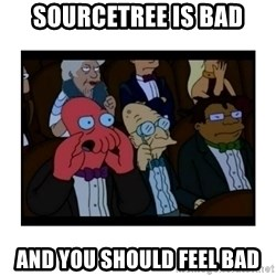 Your X is bad and You should feel bad - sourcetree is bad and you should feel bad