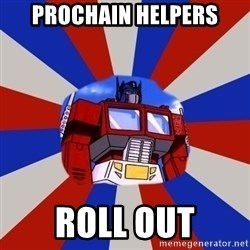 Optimus Prime - Prochain helpers Roll out