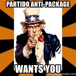 Uncle sam wants you! - Partido anti-package Wants you