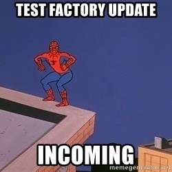 Spiderman12345 - test factory update incoming