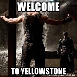 Bane Let the Games Begin - Welcome To Yellowstone