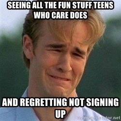 90s Problems - seeing all the fun stuff Teens Who Care does  and regretting not signing up