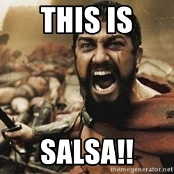 300 - THIS IS SALSA!!
