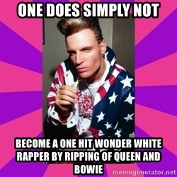 Vanilla Ice - one does simply not become a one hit wonder white rapper by ripping of queen and bowie