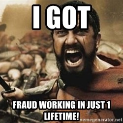 300 - I GOT FRAUD WORKING IN JUST 1 LIFETIME!
