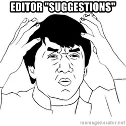 "Jackie Chan face - editor ""suggestions"""
