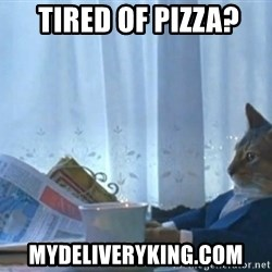 newspaper cat realization -  Tired of PIZZA? mydeliveryking.com