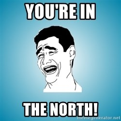 Laughing Man - You're in the north!