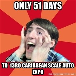 Super Excited - Only 51 Days To  13ro Caribbean Scale Auto Expo