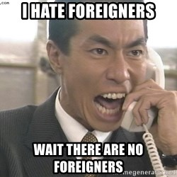Chinese Factory Foreman - I hate foreigners Wait there are no foreigners