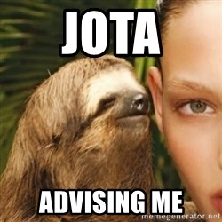 Whisper Sloth - JOTA ADVISING ME