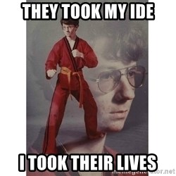 Karate Kid - THEY TOOK MY IDE I TOOK THEIR LIVES