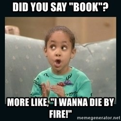 "Raven Symone - Did you say ""book""? More like, ""I wanna die by fire!"""