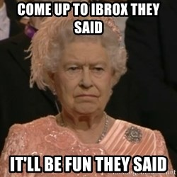 Unhappy Queen - Come up to Ibrox they said It'll be fun they said