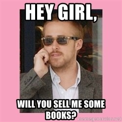 Hey Girl - Hey Girl, Will you sell me some books?